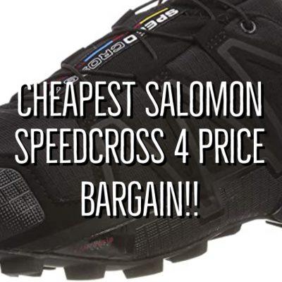 Cheapest Salomon Speedcross 4 Price 2021
