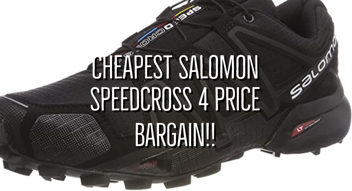 Cheapest Salomon Speedcross 4 Price 2021
