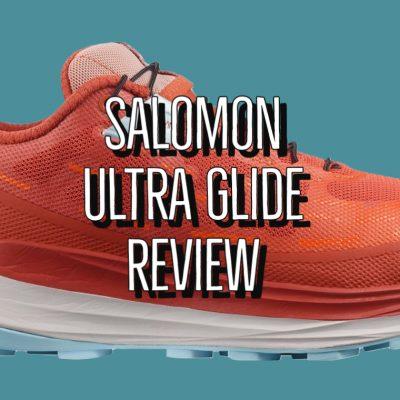 Salomon Ultra Glide Review