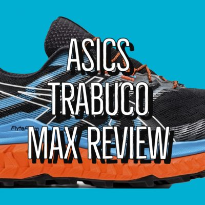 ASICS Trabuco Max Review