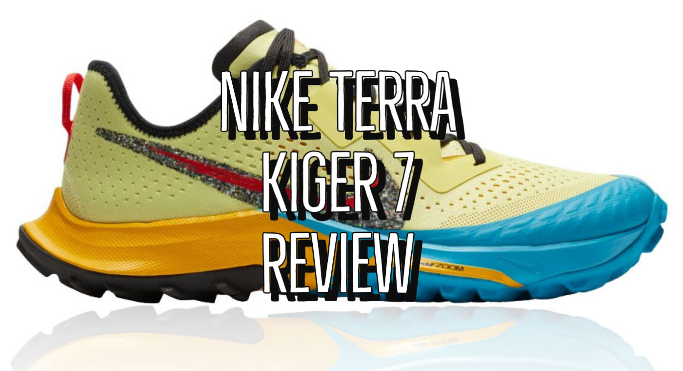 Nike Air Zoom Terra Kiger 7 Review