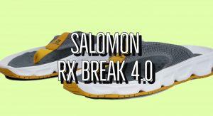 Salomon RX BREAK 4.0 Review