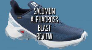 Salomon Alphacross Blast Review